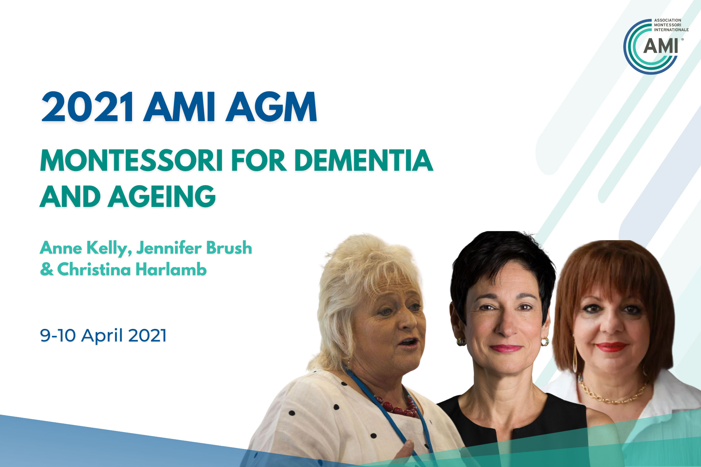 AMI AGM Speakers Montessori for Dementia and Ageing