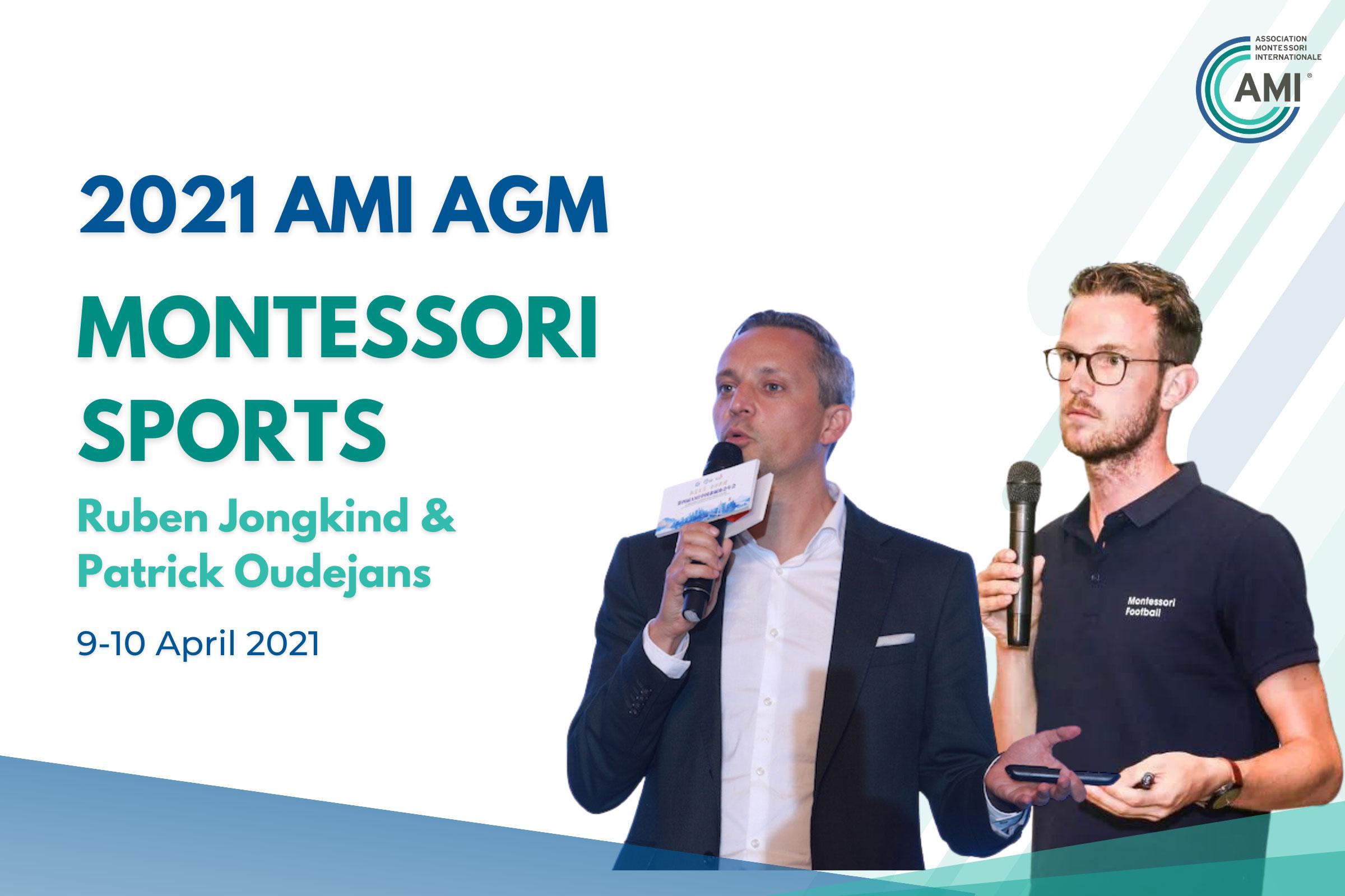 AMI AGM Speakers Montessori Sports
