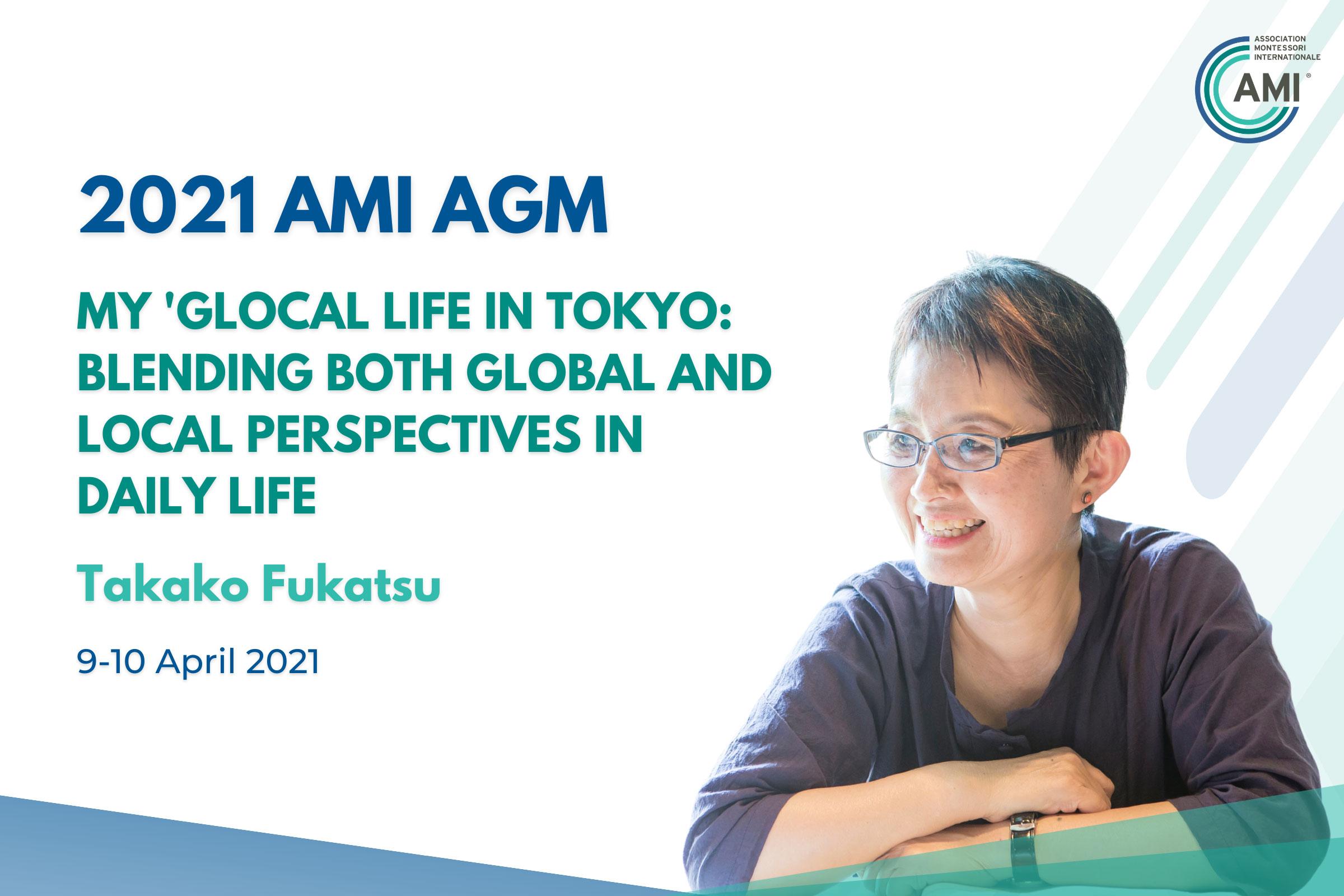 AMI AGM Speakers Takako Fukatsu