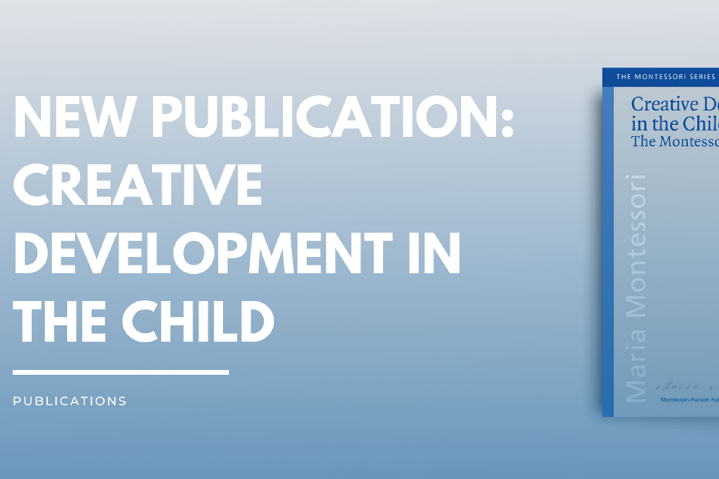 New Book: Creative Development in the Child